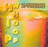 X Treme-Hip Whoop