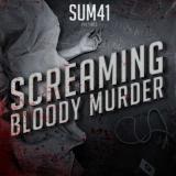 Sum-41-Screaming-Bloody-Murder1 (1)