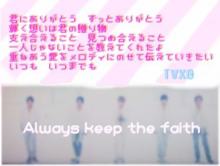 TVXQ Always keep the faith