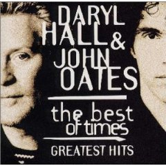 DARYL HALL  JOHN OATES「THE BEST OF TIMES - GREATEST HITS」