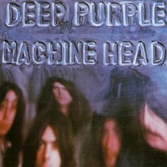 DEEP PURPLE「MACHINE HEAD」