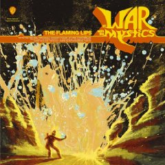 THE FLAMING LIPS「AT WAR WITH THE MYSTICS」