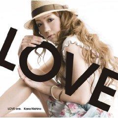 西野カナ「LOVE ONE.」