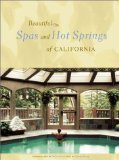 Beautiful Spas and Hot Springs of California