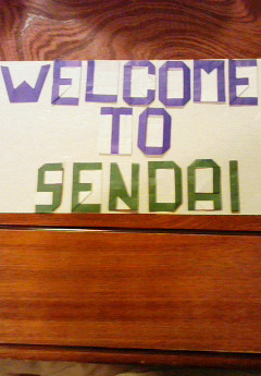 Welcome to Sendai