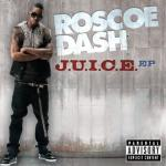 roscoe-dash-Juice-HHNM.jpeg